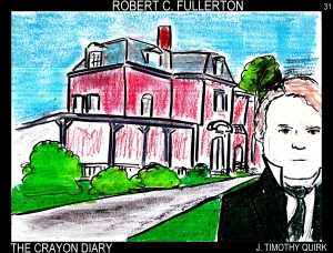 31 Robert C Fullerton